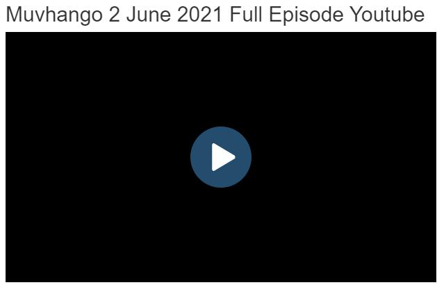 Muvhango 2 June 2021 Latest Episode