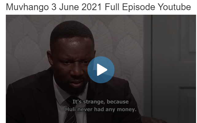 Muvhango 3 June 2021