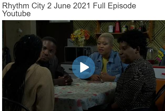 Rhythm City 2 June 2021 Youtube Full Episode On Viral366